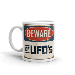Beware of UFO's High Quality 10oz Coffee Tea Mug #5194
