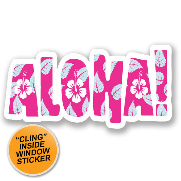 2 x Aloha Hawaii WINDOW CLING STICKER Car Van Campervan Glass #5323