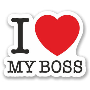 2 x I Love my Boss Vinyl Sticker #5458