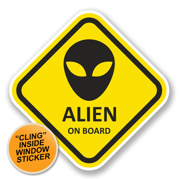 2 x Alien on Board WINDOW CLING STICKER Car Van Campervan Glass #5790