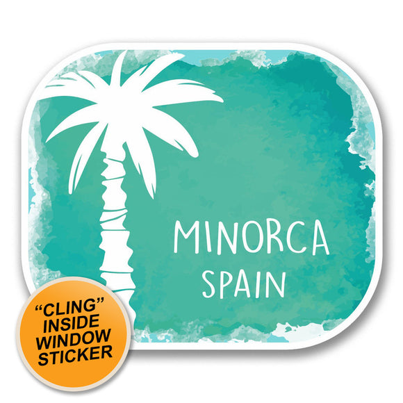 2 x Minorca Spain WINDOW CLING STICKER Car Van Campervan Glass #6351