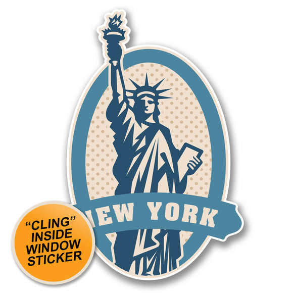 2 x New York USA Statue of Liberty WINDOW CLING STICKER Car Van Campervan Glass #6397