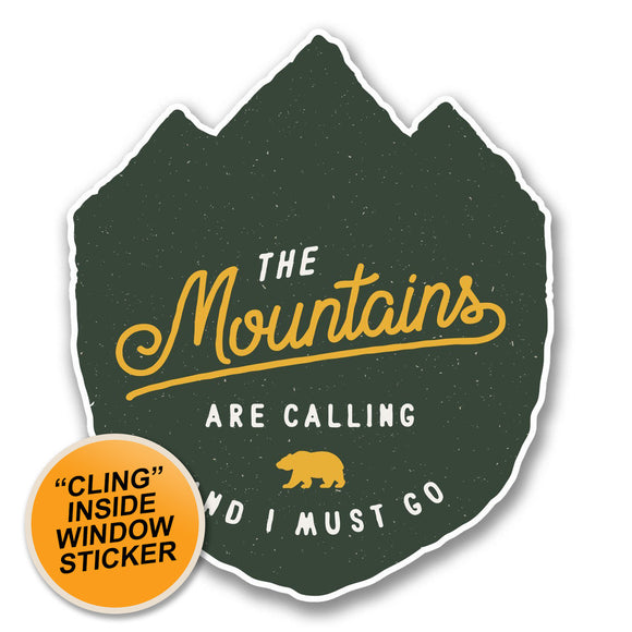 2 x The Mountains Are Calling WINDOW CLING STICKER Car Van Campervan Glass #6399