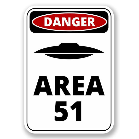 2 x Danger Sign Area 51 Vinyl Sticker #6424