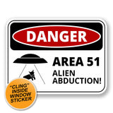 2 x Danger Sign Area 51 WINDOW CLING STICKER Car Van Campervan Glass #6426