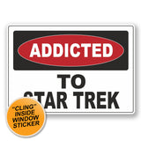 2 x Addicted to Star Trek WINDOW CLING STICKER Car Van Campervan Glass #6537