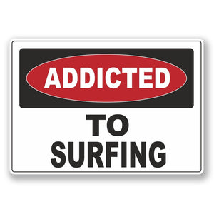 2 x Addicted to Surfing Vinyl Sticker #6539