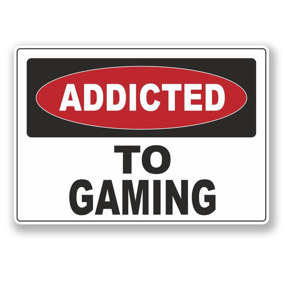 2 x Addicted to Gaming Vinyl Sticker #6541
