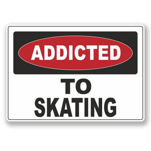 2 x Addicted to Skating Vinyl Sticker #6550