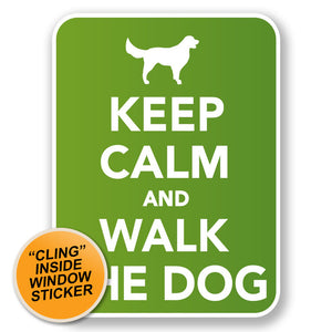 2 x Keep Calm & Walk the Dog WINDOW CLING STICKER Car Van Campervan Glass #6587