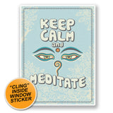 2 x Keep Calm & Meditate WINDOW CLING STICKER Car Van Campervan Glass #6698