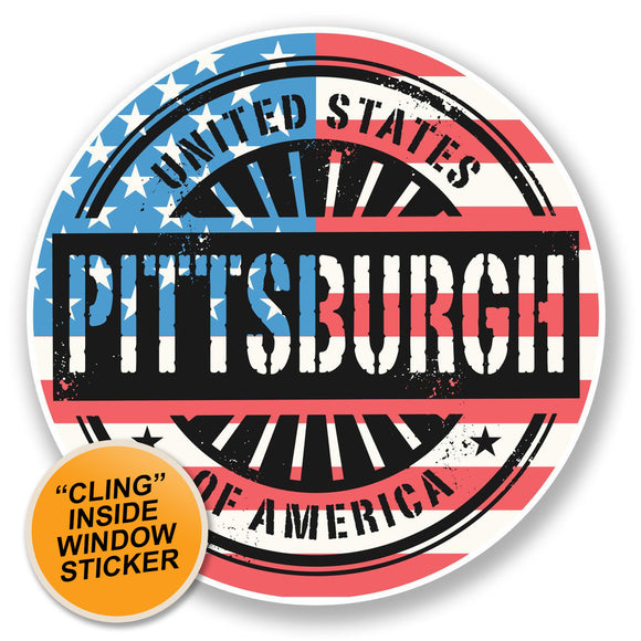 2 x Pittsburgh USA WINDOW CLING STICKER Car Van Campervan Glass #6748
