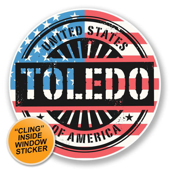 2 x Toledo Ohio USA America WINDOW CLING STICKER Car Van Campervan Glass #6749