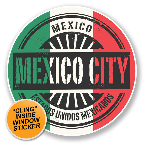 2 x Mexico City WINDOW CLING STICKER Car Van Campervan Glass #6751