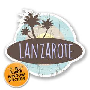 2 x Lanzarote Island Spain WINDOW CLING STICKER Car Van Campervan Glass #6761