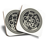 Great Coasters (Set of 2) Square / Glossy Quality Coasters / Tabletop Protection for Any Table Type - Let's Go Ride Bikes Mountain Biking  #7001