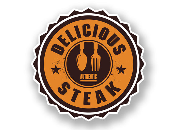 2 x Authentic Delicious Steak Vinyl Sticker #7005