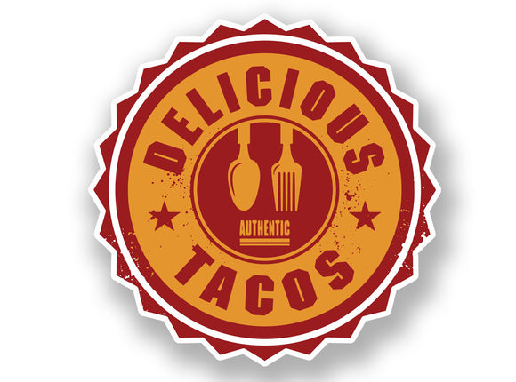 2 x Authentic Delicious Tacos Vinyl Sticker #7012