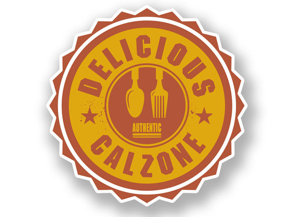 2 x Authentic Delicious Calzone Vinyl Sticker #7016