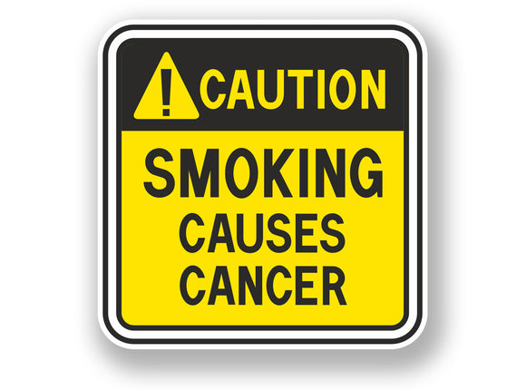 2 x Smoking Causes Cancer Warning Sign Vinyl Sticker #7067