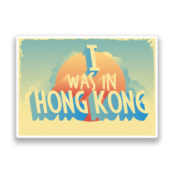 2 x I Was In Hong Kong Vintage Vinyl Stickers Travel Luggage #7269