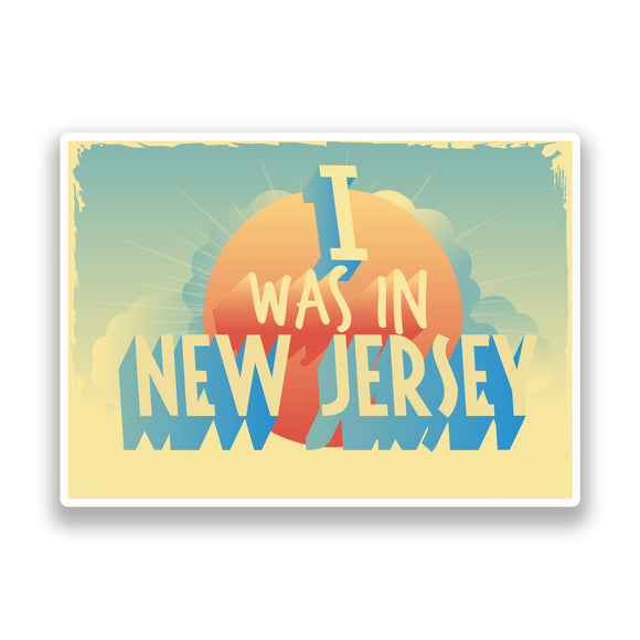 2 x I Was In New Jersey Vintage Vinyl Stickers Travel Luggage #7285