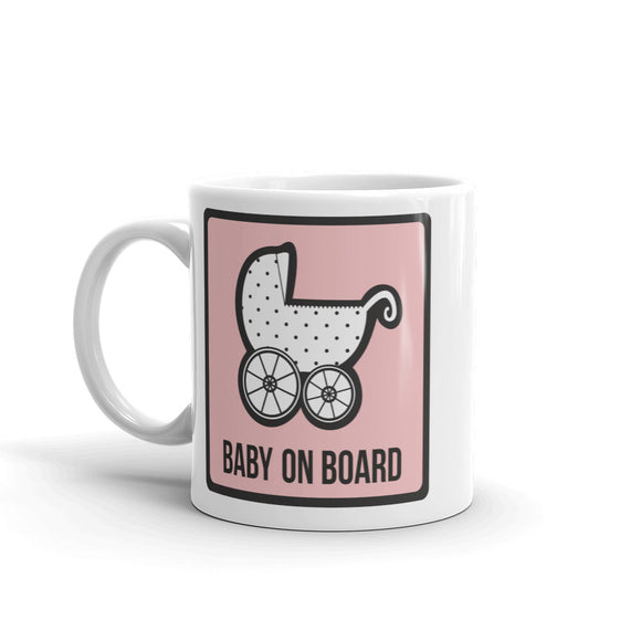 Baby on Board High Quality 10oz Coffee Tea Mug #7302