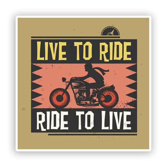 2 x Live to Ride Vinyl Sticker Bikers Travel Luggage #7400