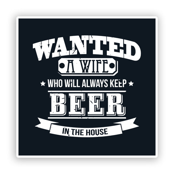 2 x Beer In The House Funny Vinyl Stickers #7544