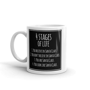 4 Stages Of Life Christmas Funny High Quality 10oz Coffee Tea Mug #7574