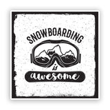 2 x Snowboarding Is Awesome Vinyl Sticker Travel Mountains #7604