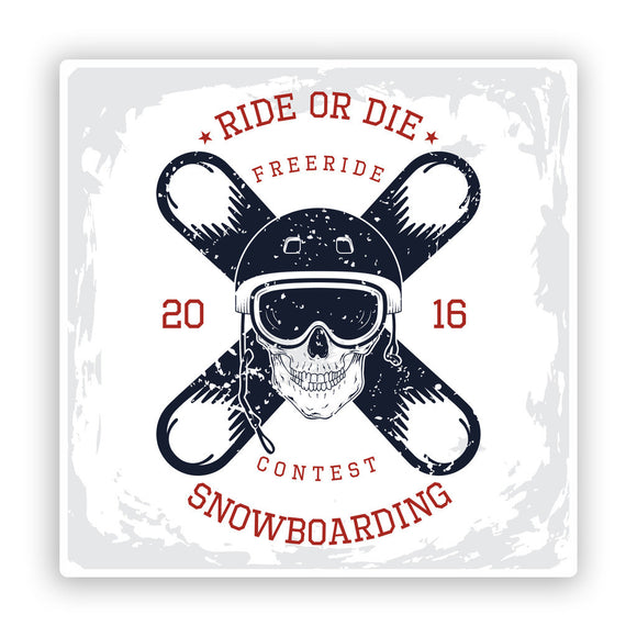2 x Snowboarding Ride Or Die Vinyl Stickers Extreme Travel Mountains #7610