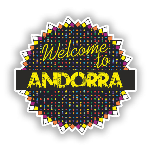 2 x Welcome To Andorra Vinyl Stickers Travel Luggage #7777