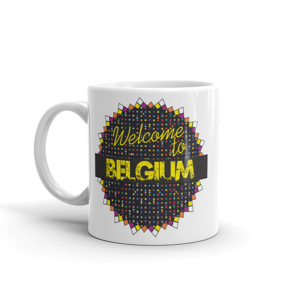 Welcome To Belgium High Quality 10oz Coffee Tea Mug #7791