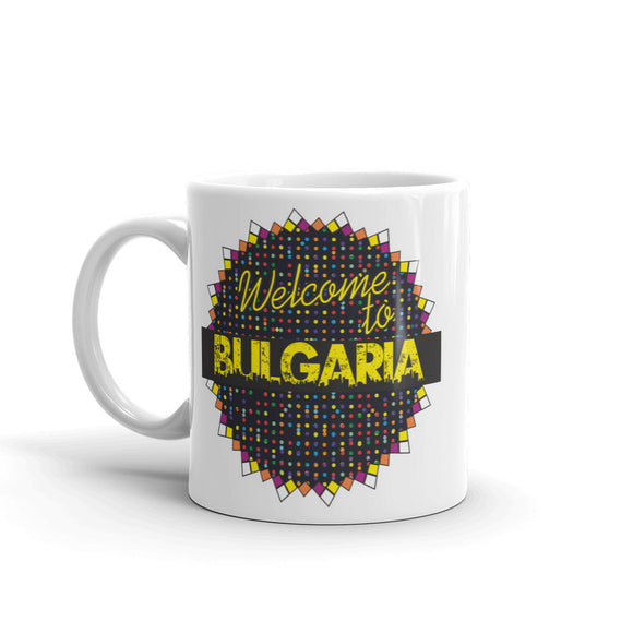 Welcome To Bulgaria High Quality 10oz Coffee Tea Mug #7800