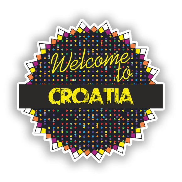 2 x Welcome To Croatia Vinyl Stickers Travel Luggage #7816