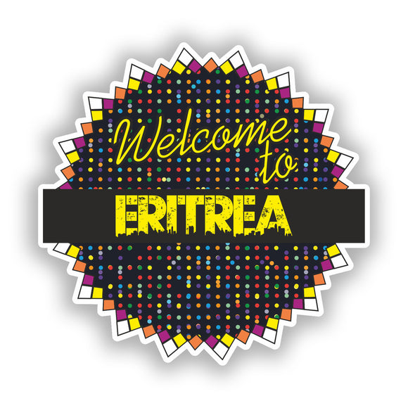 2 x Welcome To Eritrea Vinyl Stickers Travel Luggage #7829