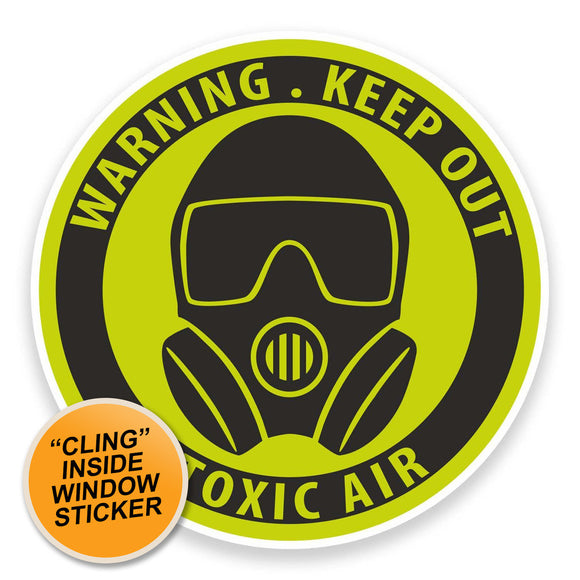 2 x Warning Toxic WINDOW CLING STICKER Car Van Campervan Glass #9222