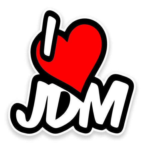 2 x I Love JDM Vinyl Sticker #9580
