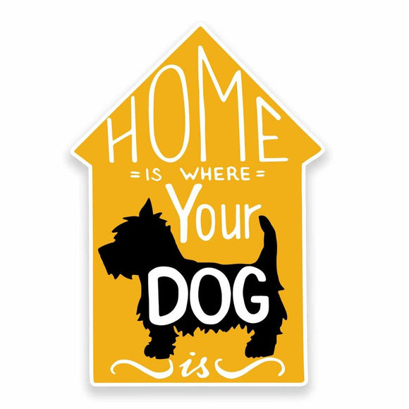 2 x Home is where your dog is Vinyl Sticker #9647