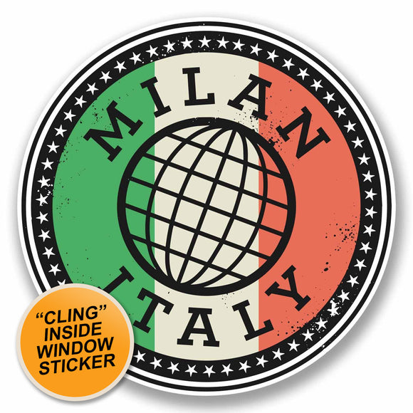 2 x Milan Italy Italia WINDOW CLING STICKER Car Van Campervan Glass #9841