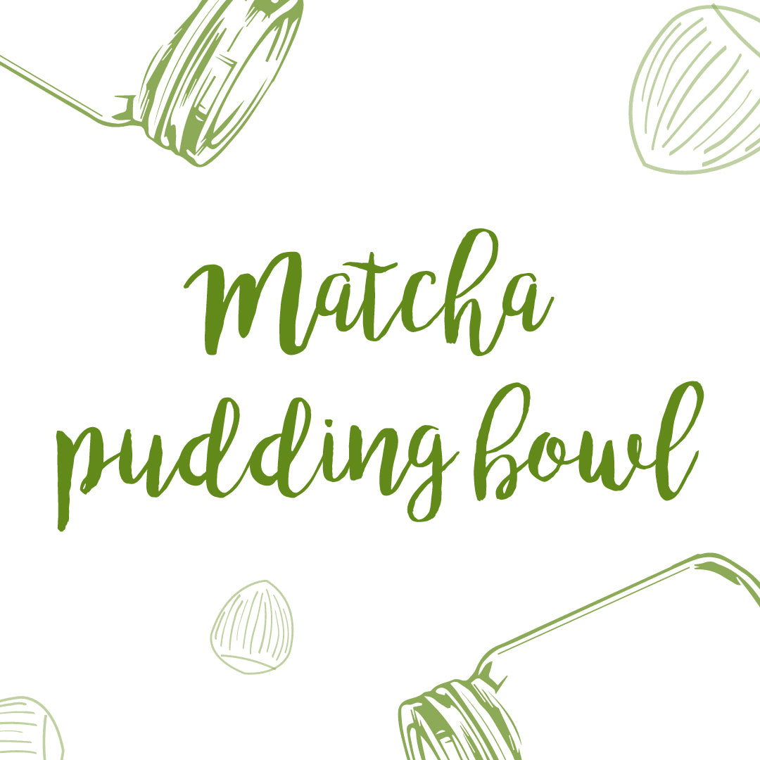 Matcha pudding bowl
