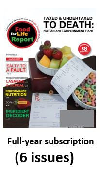 "One-year subscription to the print edition of ""Food for Life Report"" ($39, shipping and taxes included)"