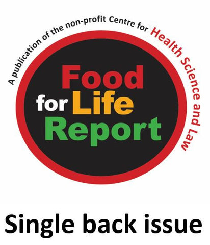 "Purchase a single issue of ""Food for Life Report"" ($8 plus shipping and taxes)"