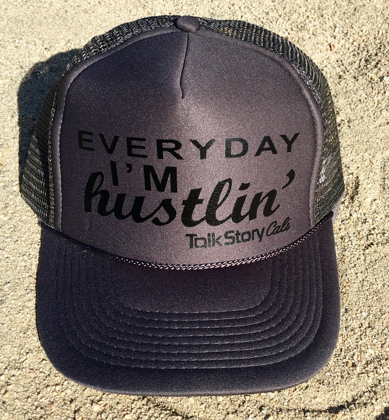 Everyday, I'm Hustlin'