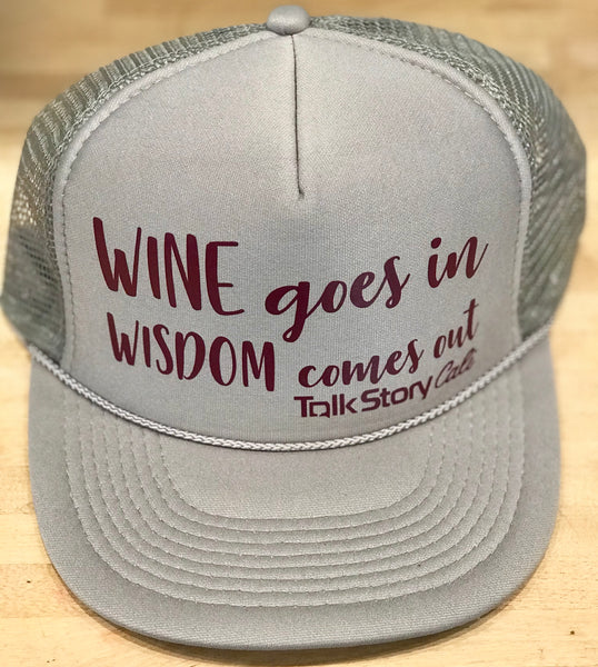 Wine goes in Wisdom comes out