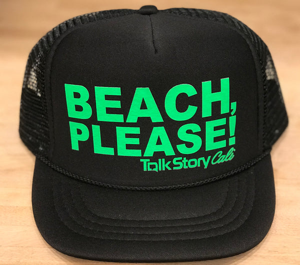 BEACH, PLEASE! Trucker Hats