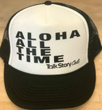ALOHA ALL THE TIME