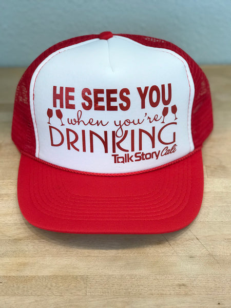 HE SEES YOU WHEN YOUR DRINKING holiday hat