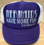 Mermaids have more Fun